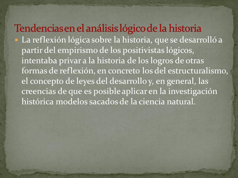 Tendencias en el análisis lógico de la historia