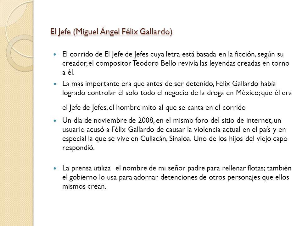 El Jefe (Miguel Ángel Félix Gallardo)