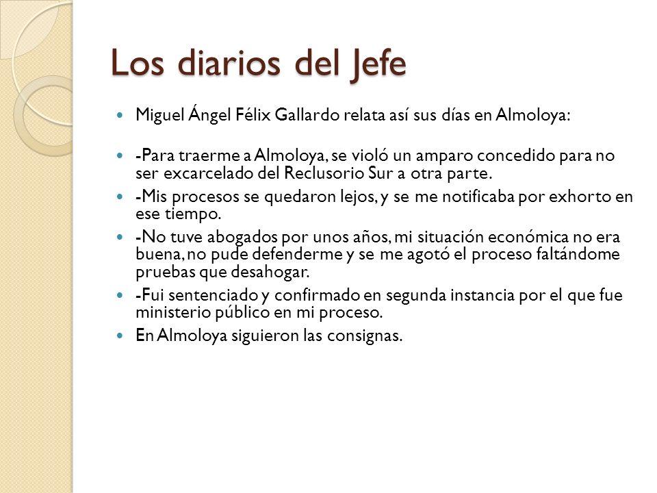 Los diarios del Jefe Miguel Ángel Félix Gallardo relata así sus días en Almoloya: