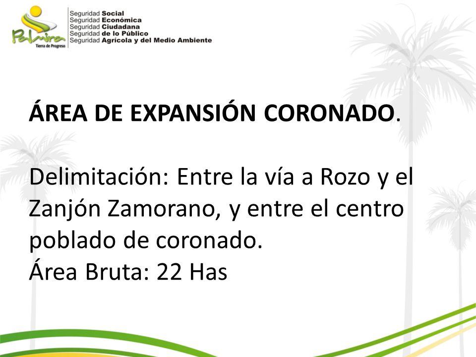 ÁREA DE EXPANSIÓN CORONADO