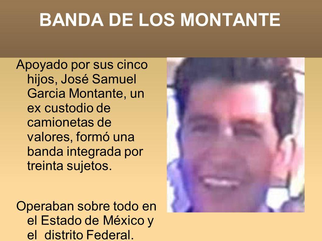 BANDA DE LOS MONTANTE