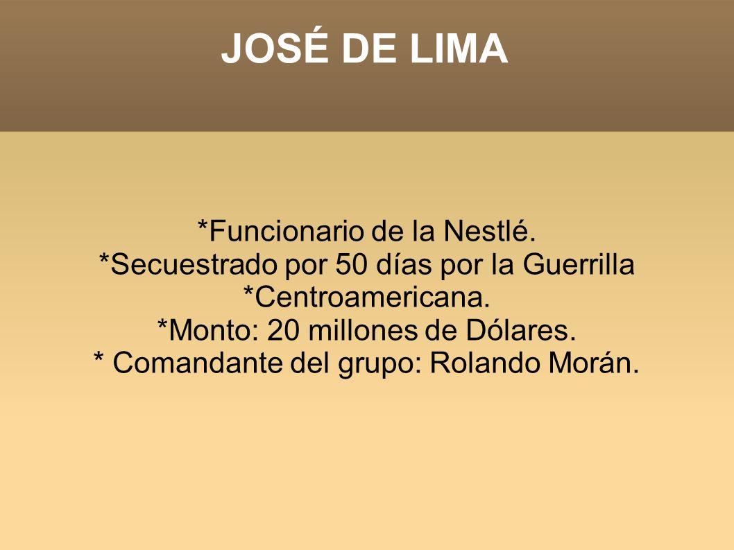 JOSÉ DE LIMA *Funcionario de la Nestlé.