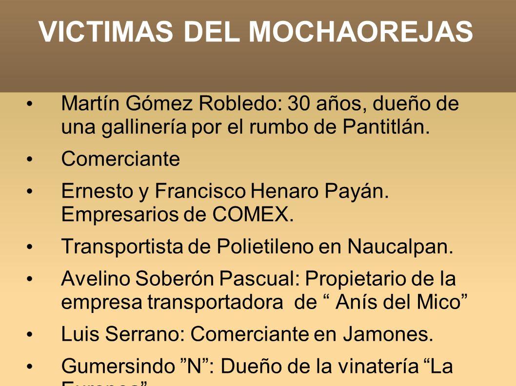 VICTIMAS DEL MOCHAOREJAS