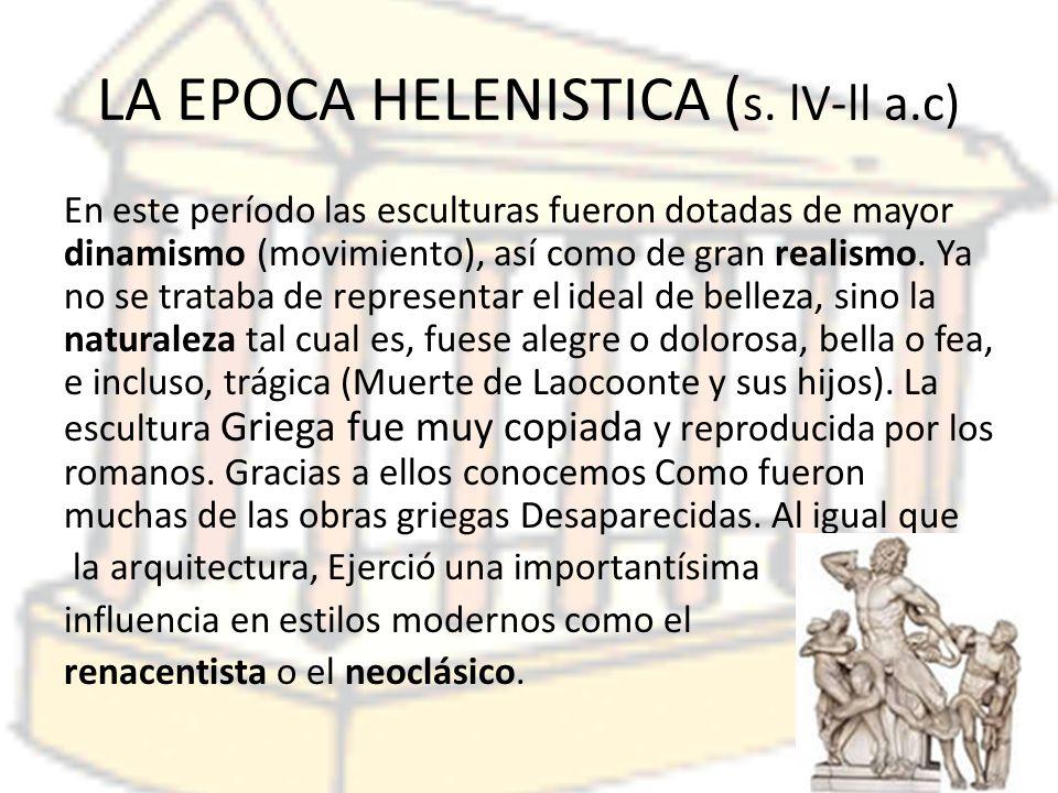 LA EPOCA HELENISTICA (s. lV-ll a.c)