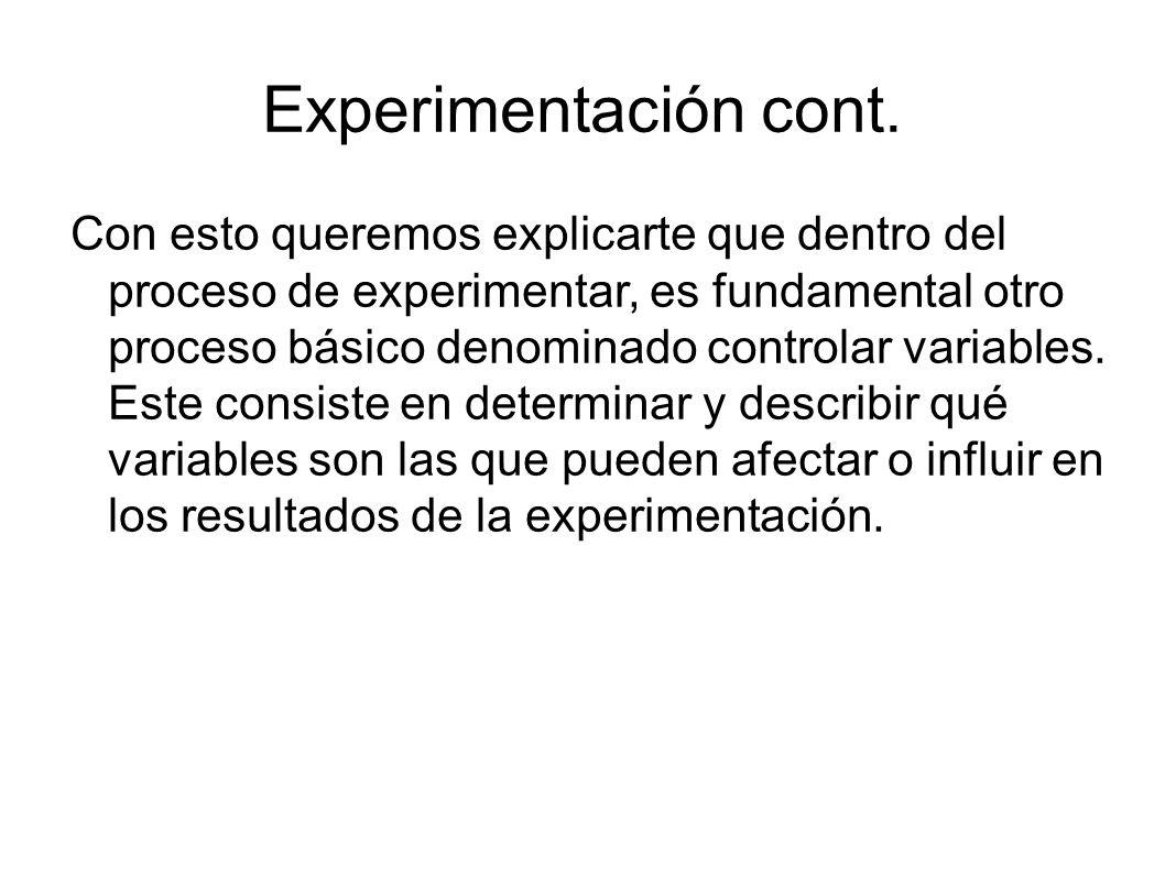 Experimentación cont.