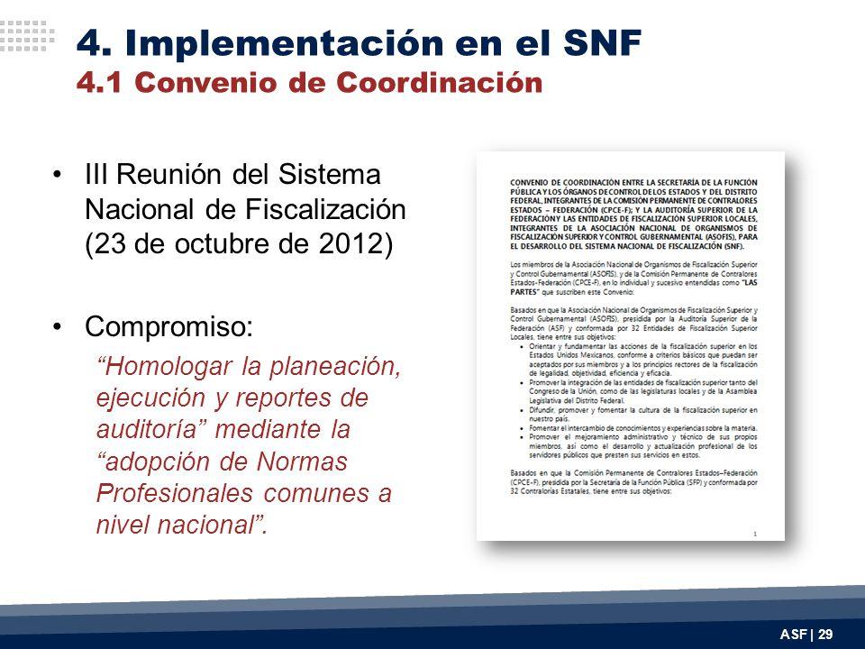 4. Implementación en el SNF 4.1 Convenio de Coordinación