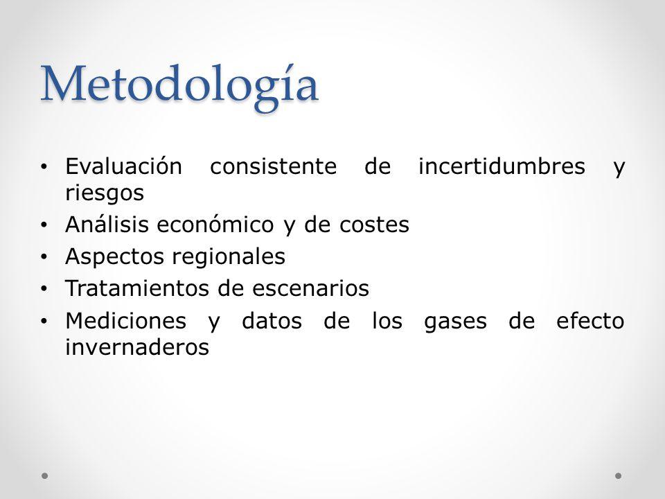 Metodología Evaluación consistente de incertidumbres y riesgos