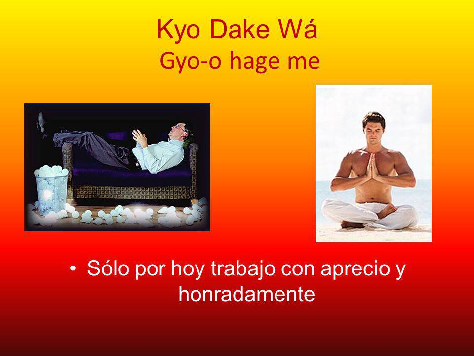 Kyo Dake Wá Gyo-o hage me