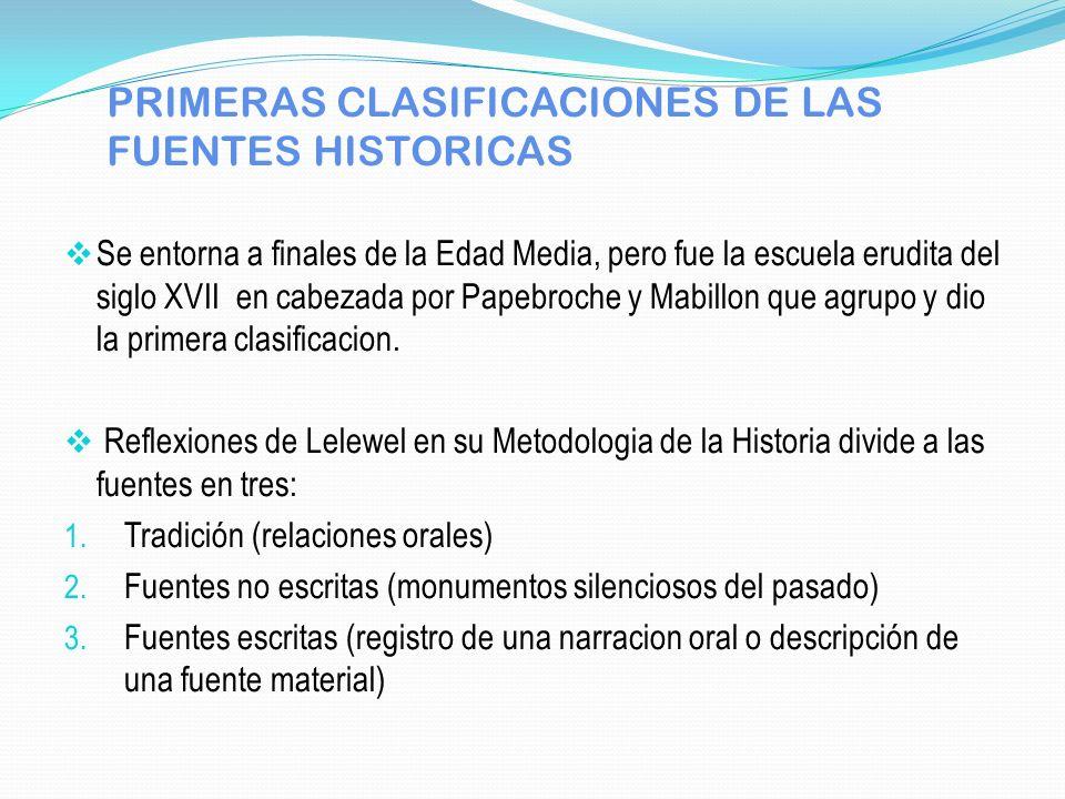 PRIMERAS CLASIFICACIONES DE LAS FUENTES HISTORICAS
