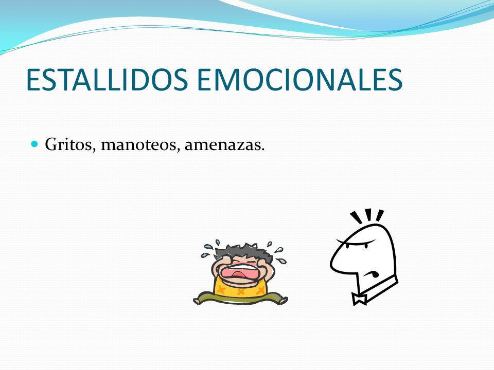 ESTALLIDOS EMOCIONALES