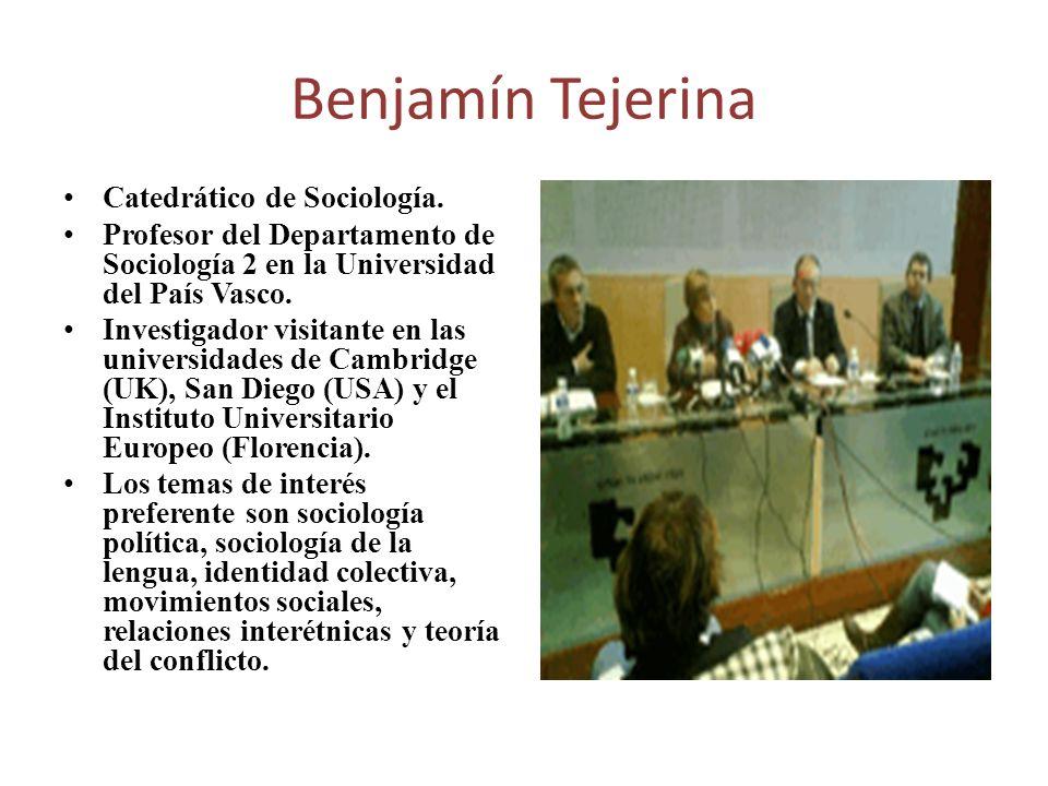 Benjamín Tejerina Catedrático de Sociología.