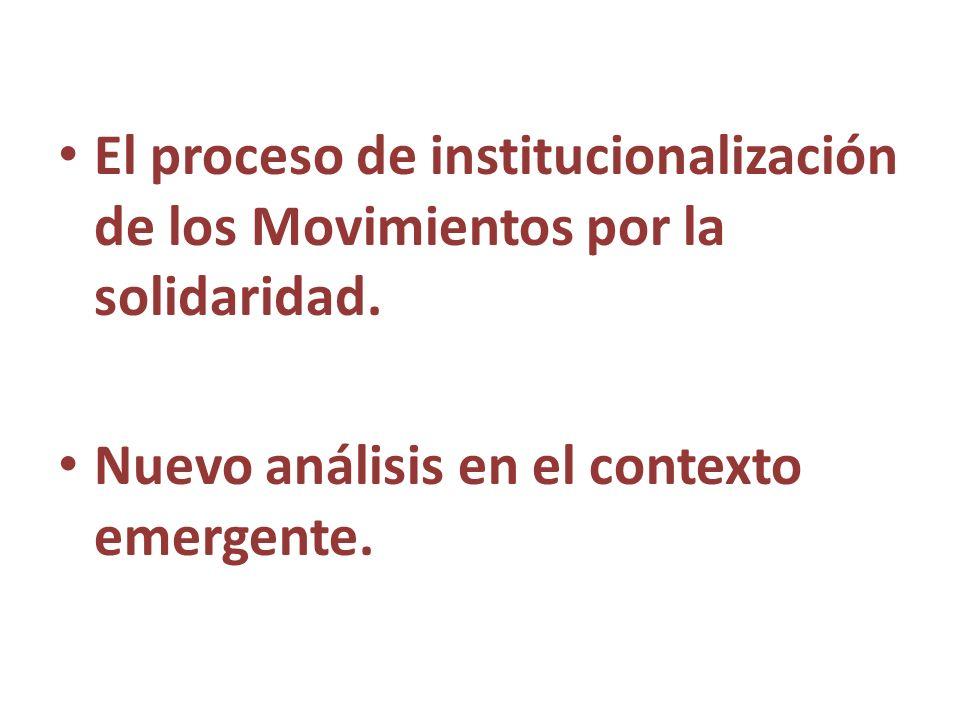 El proceso de institucionalización de los Movimientos por la solidaridad.