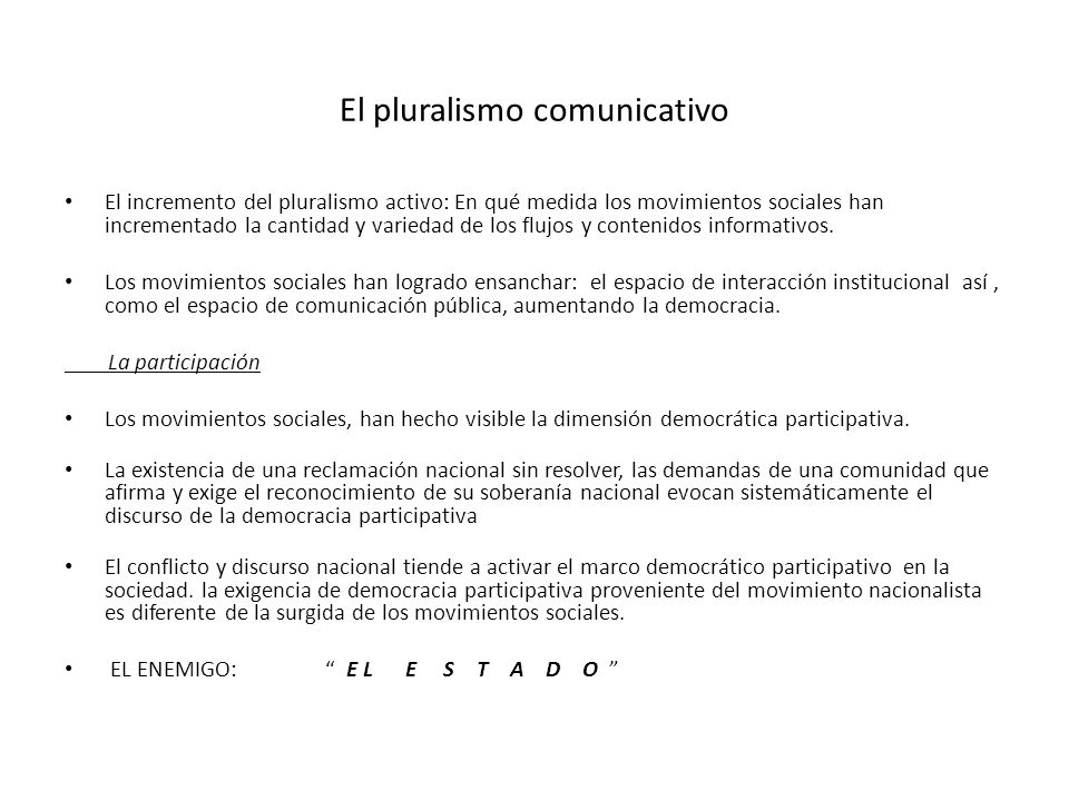 El pluralismo comunicativo