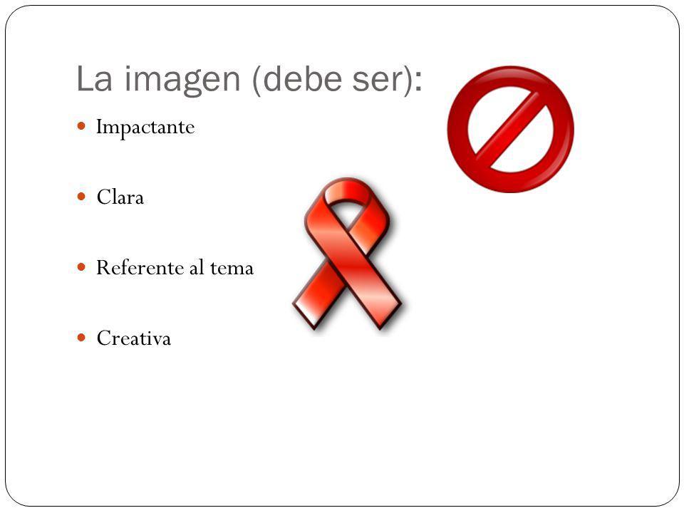 La imagen (debe ser): Impactante Clara Referente al tema Creativa