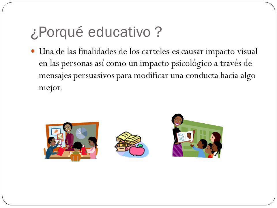 ¿Porqué educativo