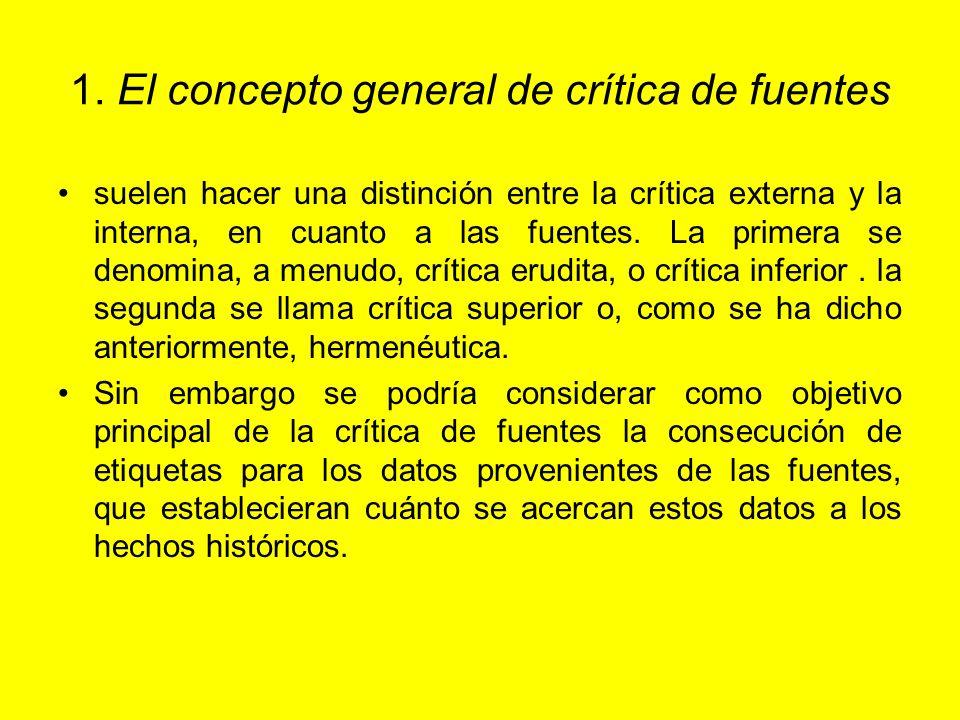 1. El concepto general de crítica de fuentes