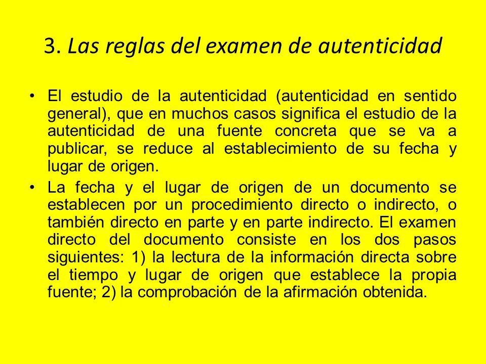 3. Las reglas del examen de autenticidad