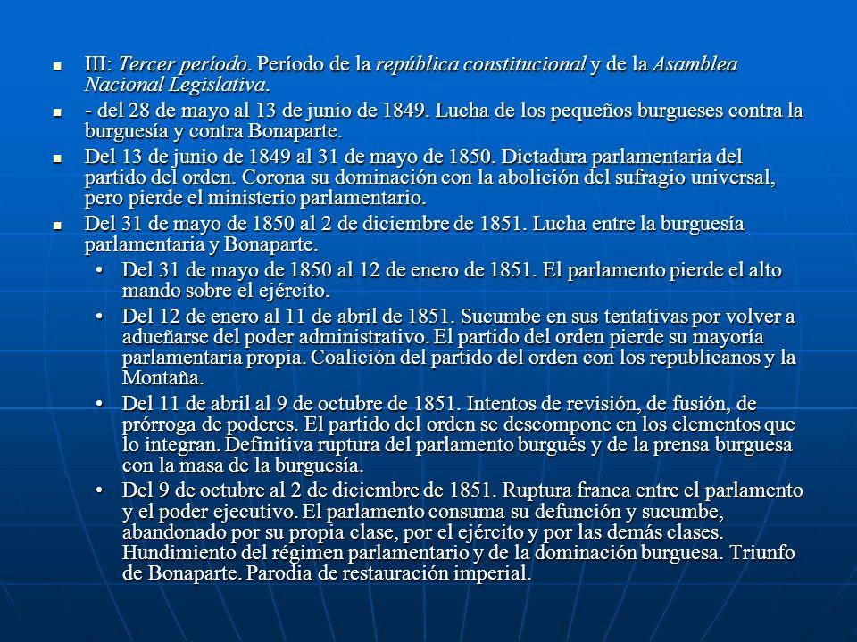 III: Tercer período. Período de la república constitucional y de la Asamblea Nacional Legislativa.