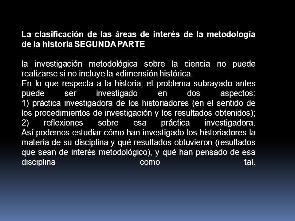 La clasificación de las áreas de interés de la metodología de la historia SEGUNDA PARTE
