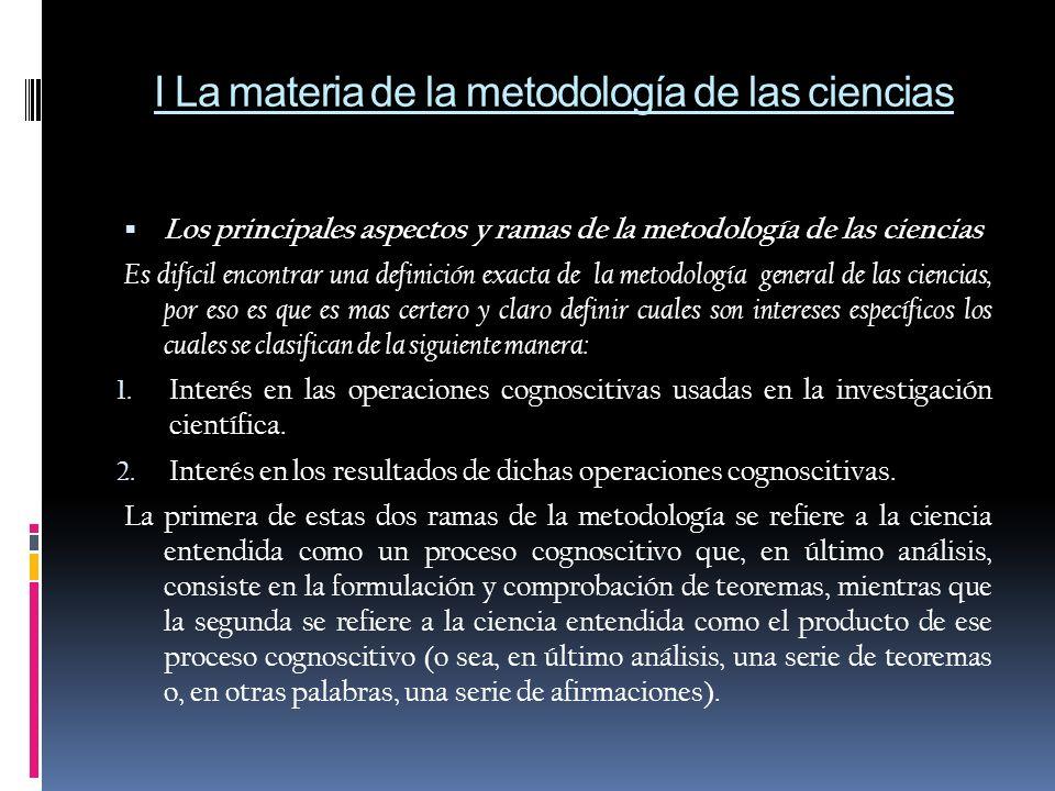 I La materia de la metodología de las ciencias