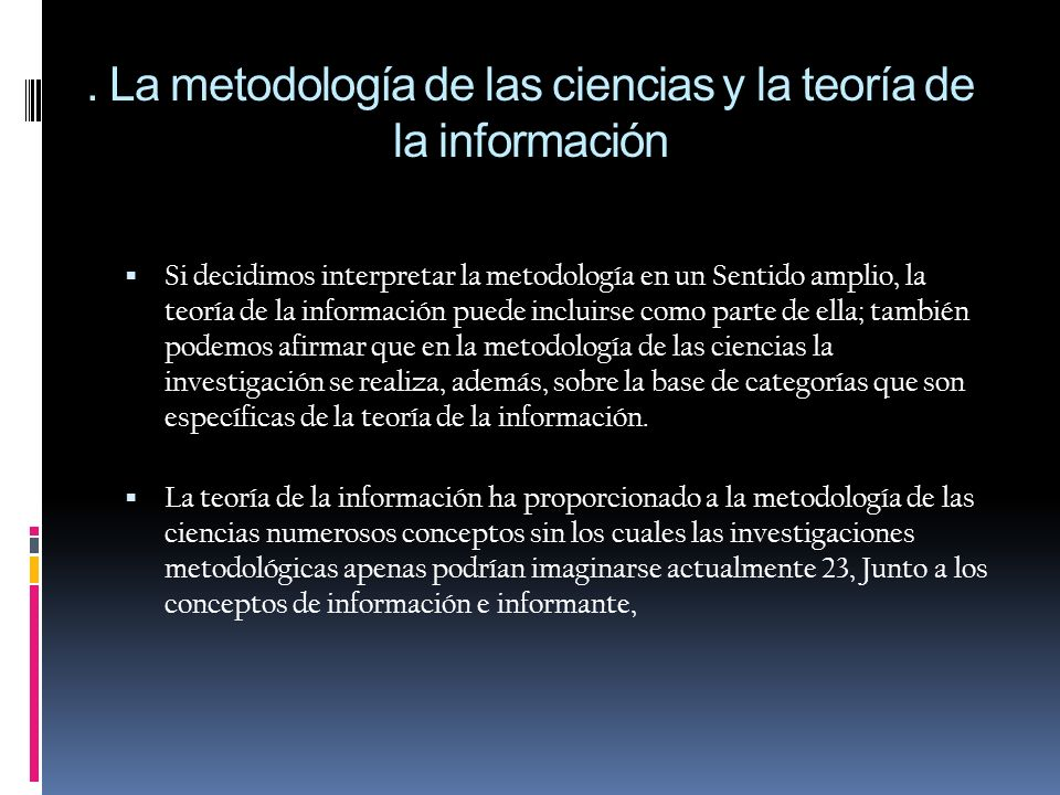 . La metodología de las ciencias y la teoría de la información
