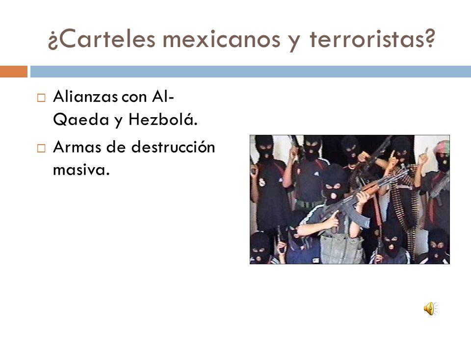 ¿Carteles mexicanos y terroristas