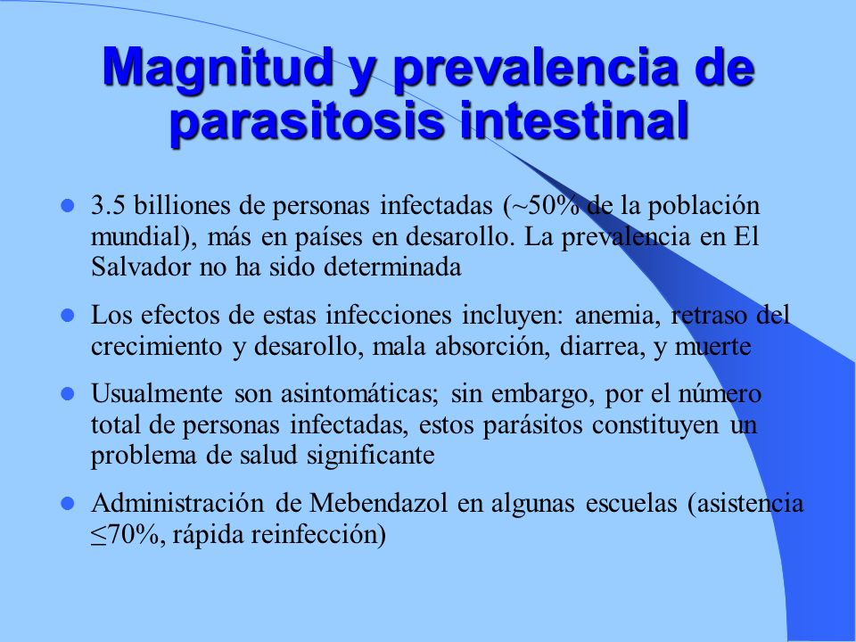 Magnitud y prevalencia de parasitosis intestinal