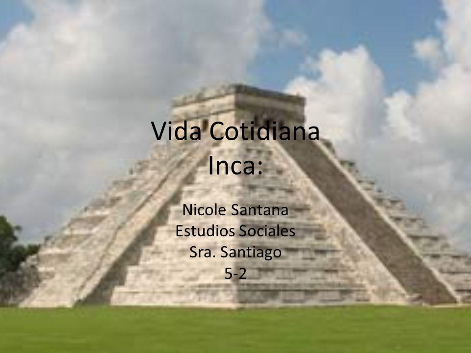 Nicole Santana Estudios Sociales Sra. Santiago 5-2
