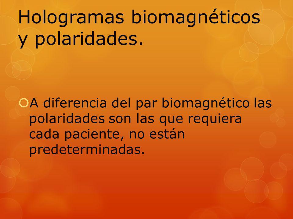Hologramas biomagnéticos y polaridades.