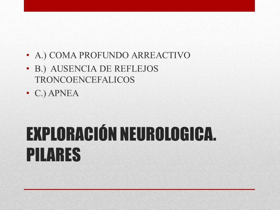 EXPLORACIÓN NEUROLOGICA. PILARES