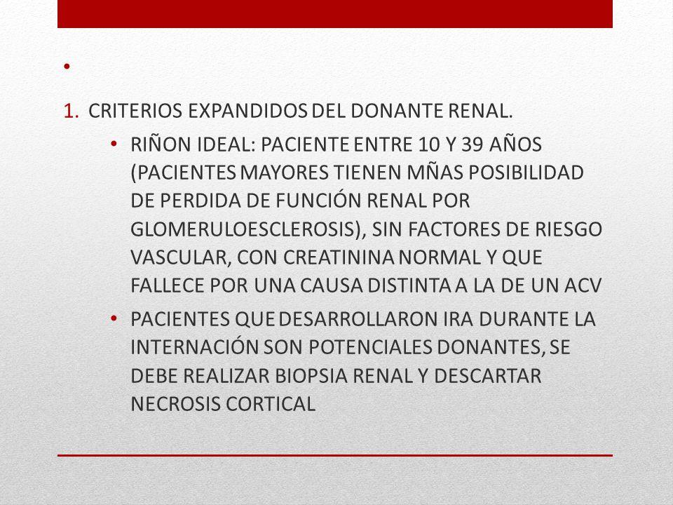 CRITERIOS EXPANDIDOS DEL DONANTE RENAL.