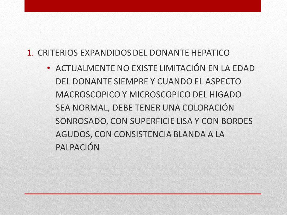 CRITERIOS EXPANDIDOS DEL DONANTE HEPATICO