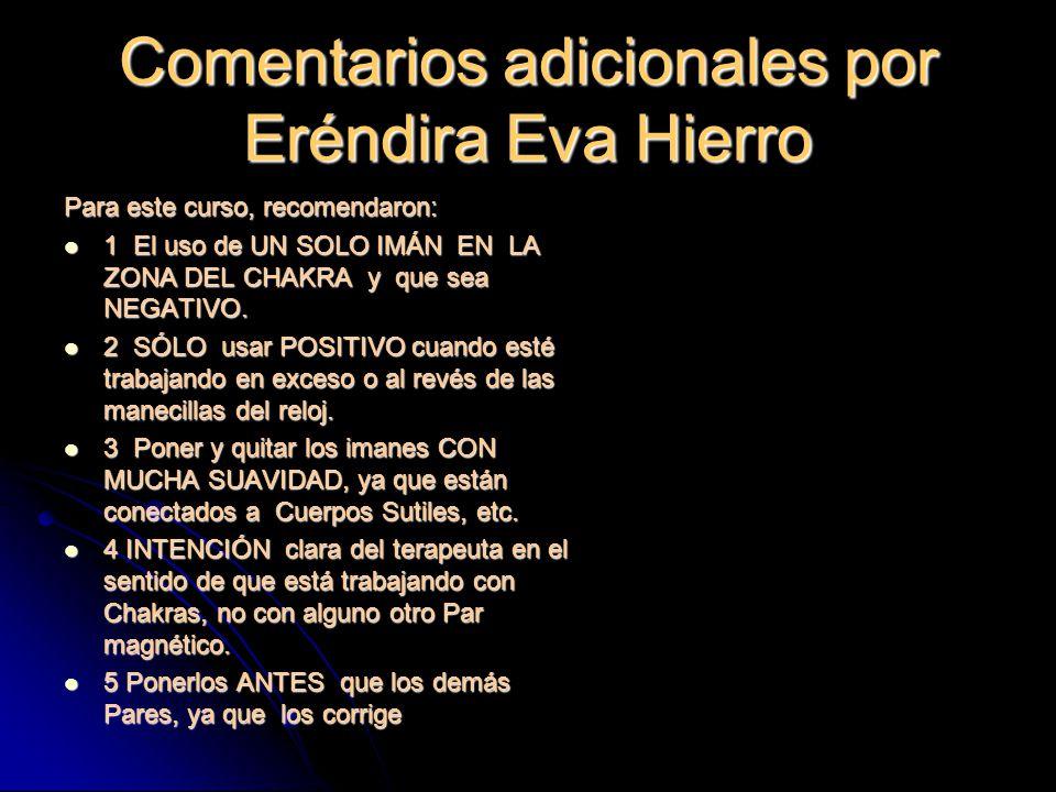Comentarios adicionales por Eréndira Eva Hierro