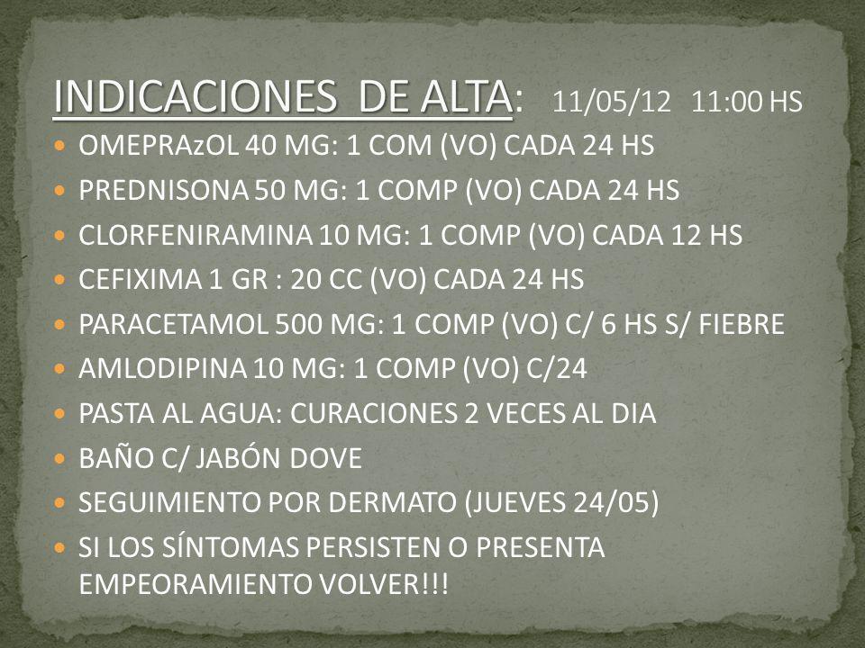 INDICACIONES DE ALTA: 11/05/12 11:00 HS