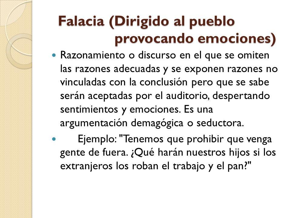 Falacia (Dirigido al pueblo provocando emociones)