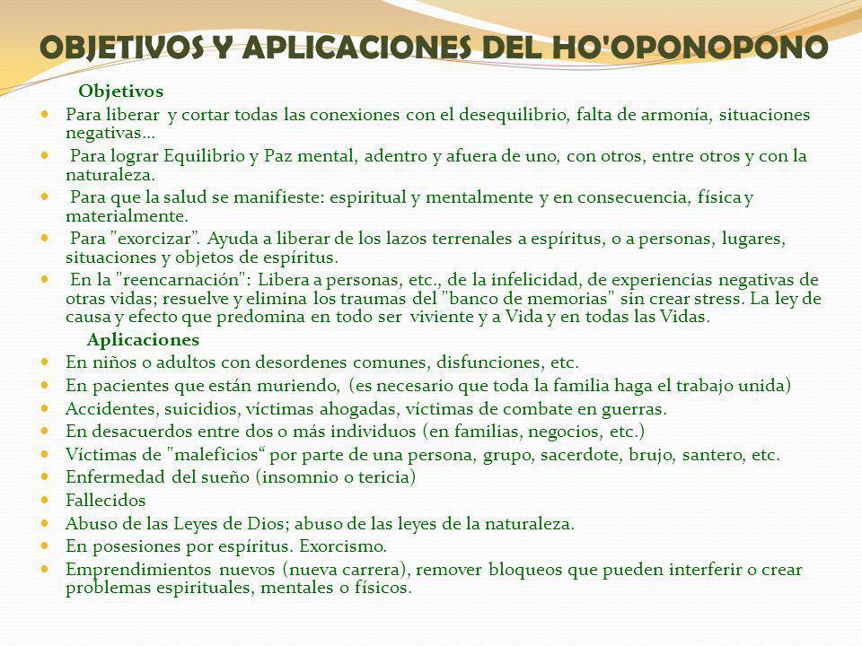OBJETIVOS Y APLICACIONES DEL HO OPONOPONO