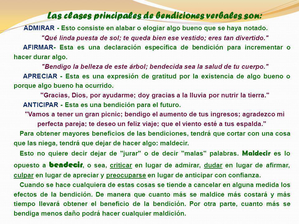 Las clases principales de bendiciones verbales son: