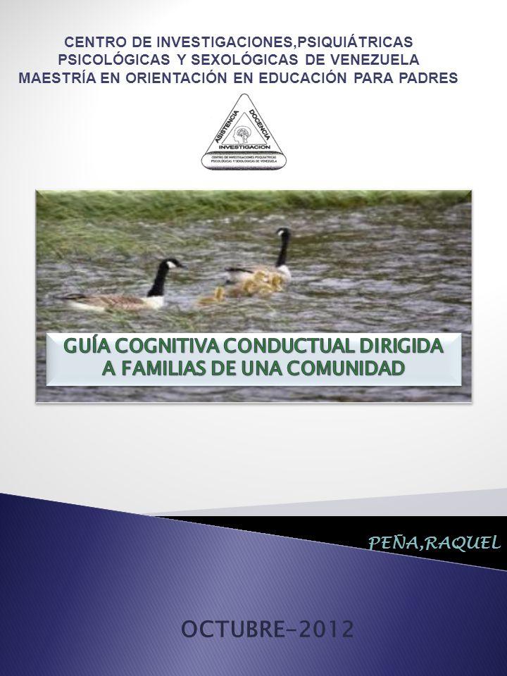 OCTUBRE-2012 GUÍA COGNITIVA CONDUCTUAL DIRIGIDA