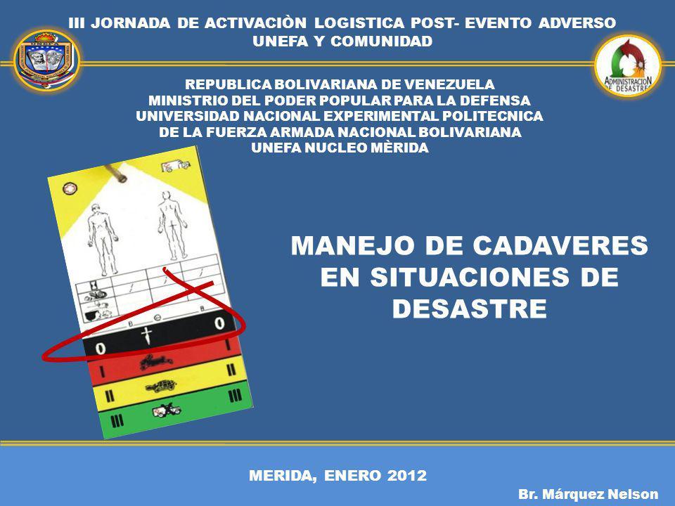 MANEJO DE CADAVERES EN SITUACIONES DE DESASTRE