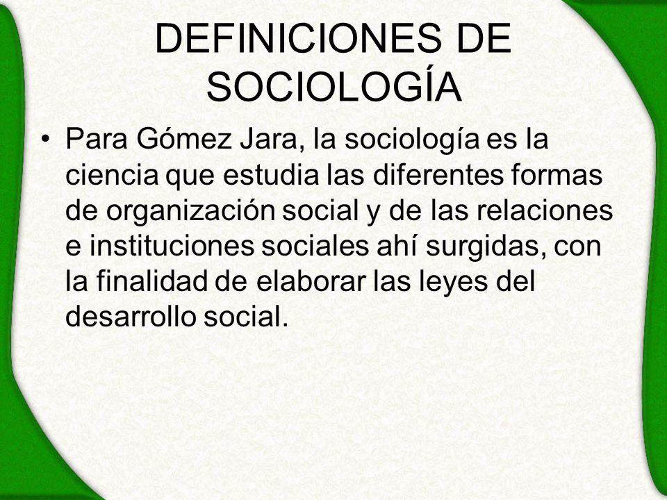 DEFINICIONES DE SOCIOLOGÍA
