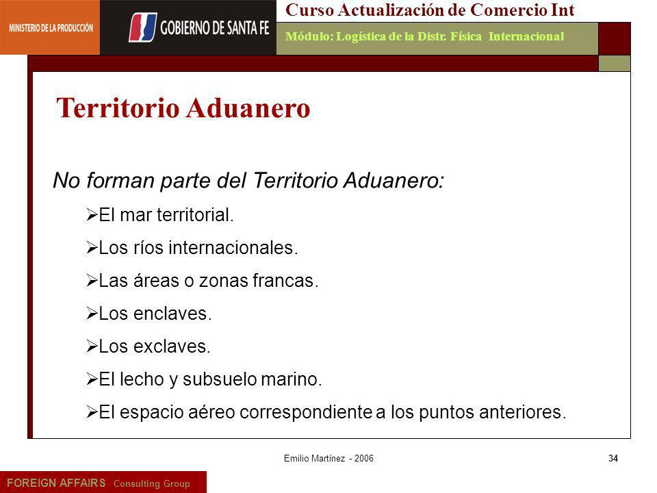 Territorio Aduanero No forman parte del Territorio Aduanero: