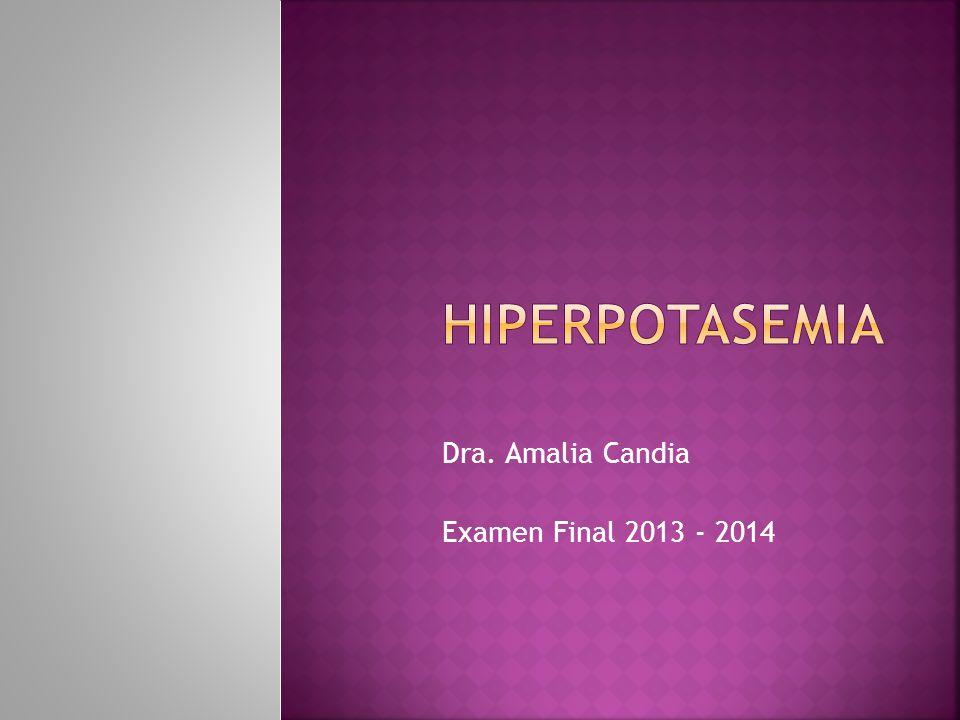Dra. Amalia Candia Examen Final 2013 - 2014