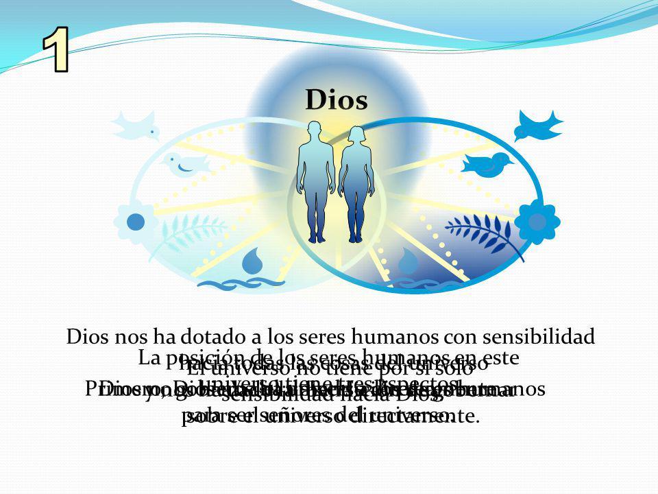 1 Dios Dios nos ha dotado a los seres humanos con sensibilidad