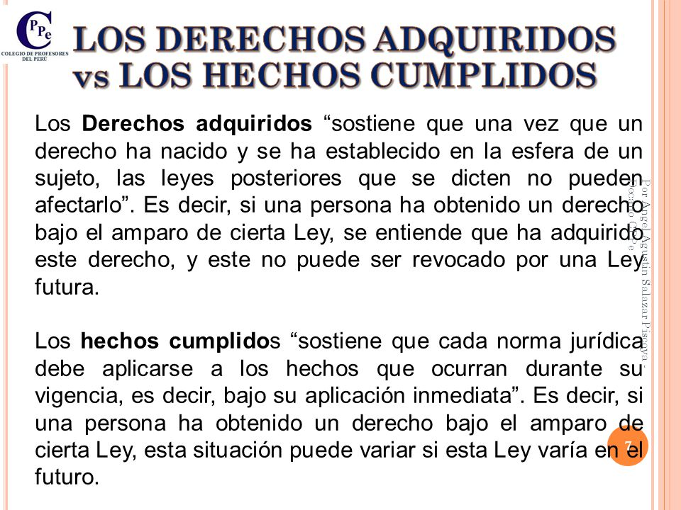 LOS DERECHOS ADQUIRIDOS vs LOS HECHOS CUMPLIDOS