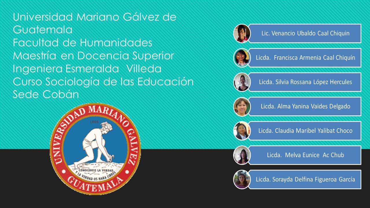 Universidad Mariano Gálvez de Guatemala Facultad de Humanidades