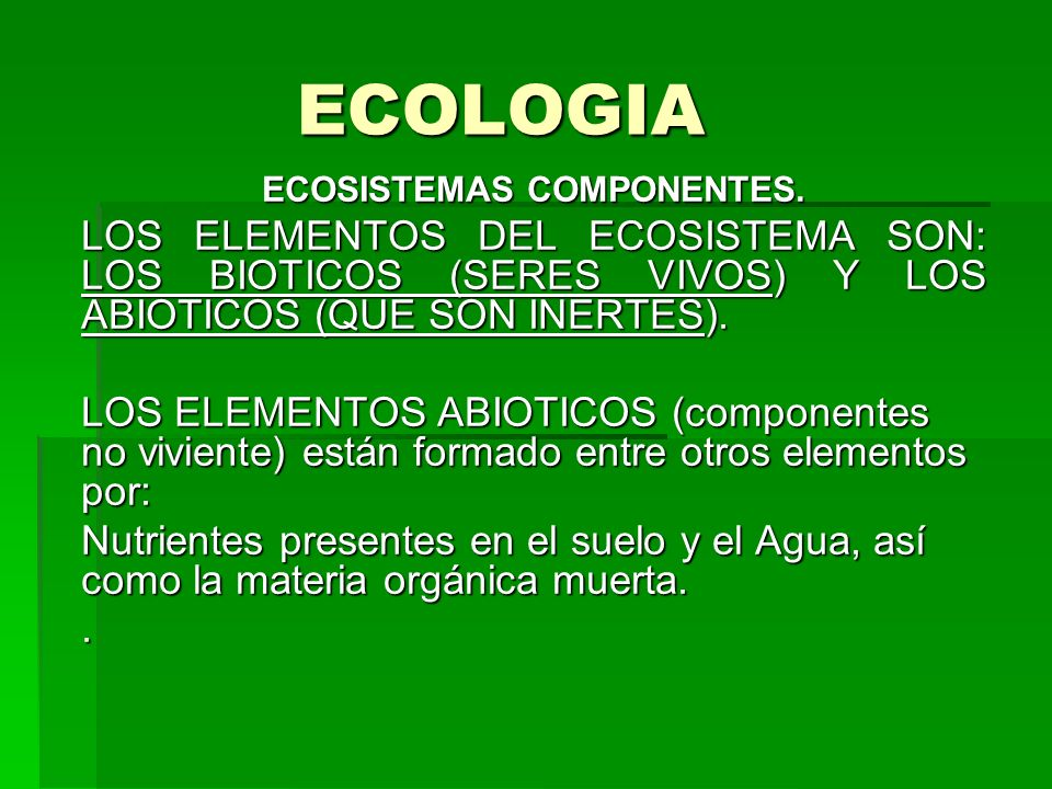ECOSISTEMAS COMPONENTES.