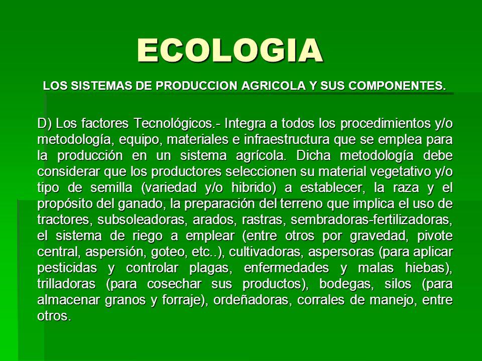 LOS SISTEMAS DE PRODUCCION AGRICOLA Y SUS COMPONENTES.