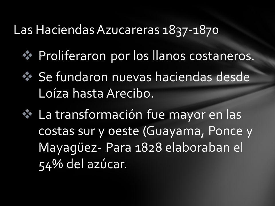 Las Haciendas Azucareras 1837-1870