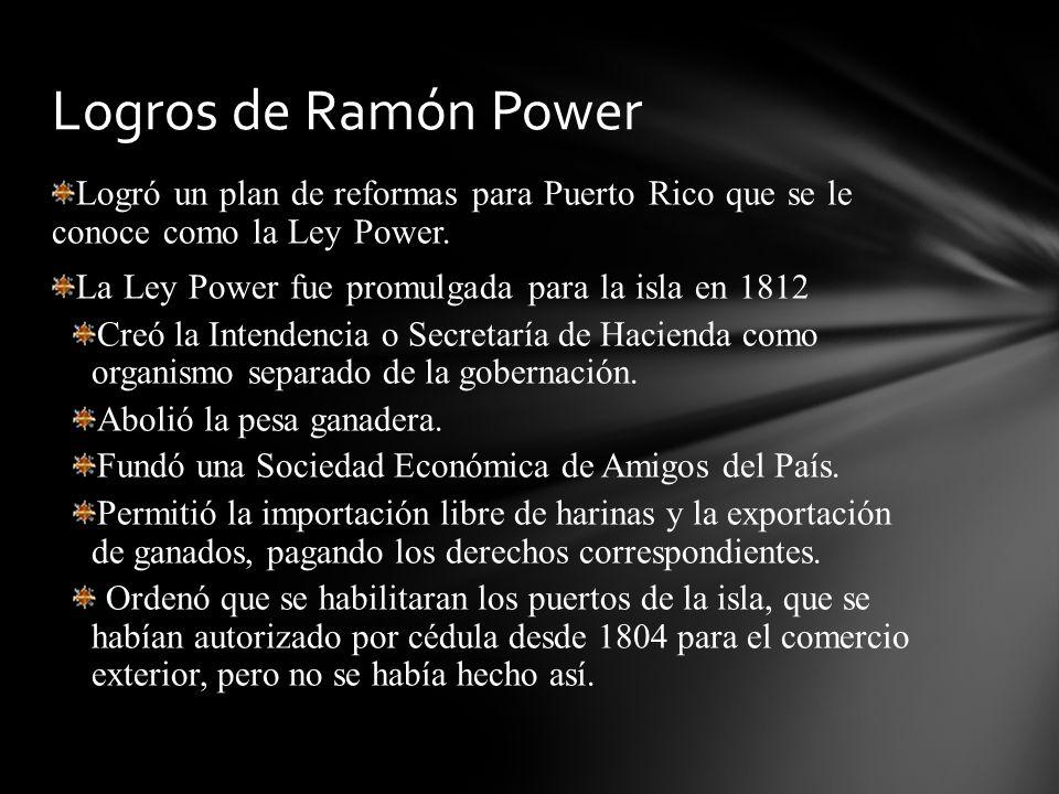 Logros de Ramón Power Logró un plan de reformas para Puerto Rico que se le conoce como la Ley Power.