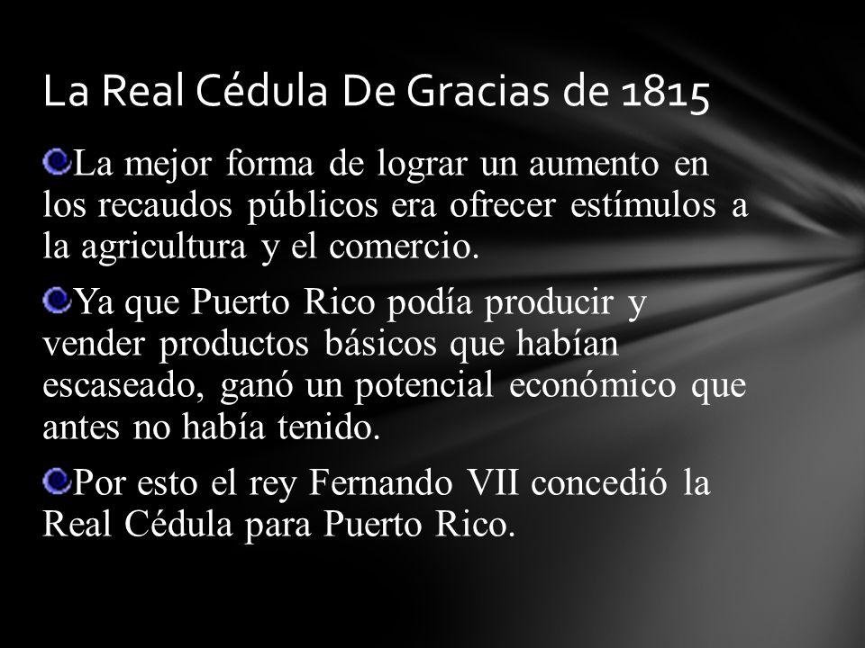 La Real Cédula De Gracias de 1815